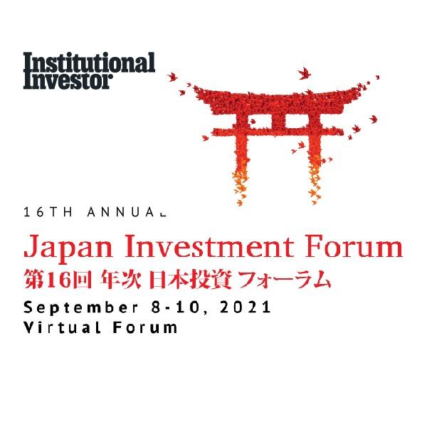 第16回 年次 日本投資フォーラム【Institutional Investor】